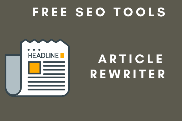 Article Rewriter Software Tool